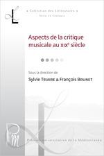 Vente Livre Numérique : Aspects de la critique musicale au XIXe siècle  - François Brunet - Sylvie Triaire
