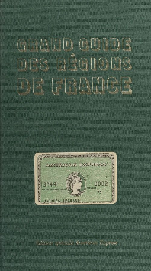 Grand guide des régions de France