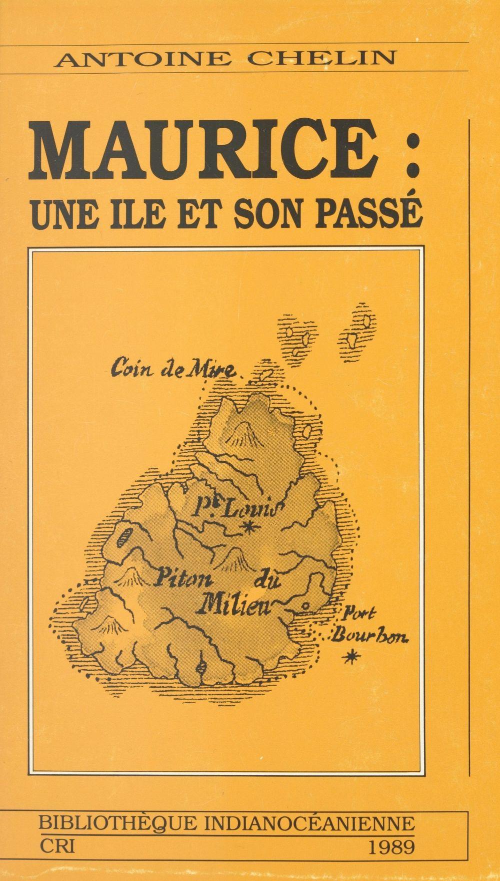 Maurice : une île et son passé