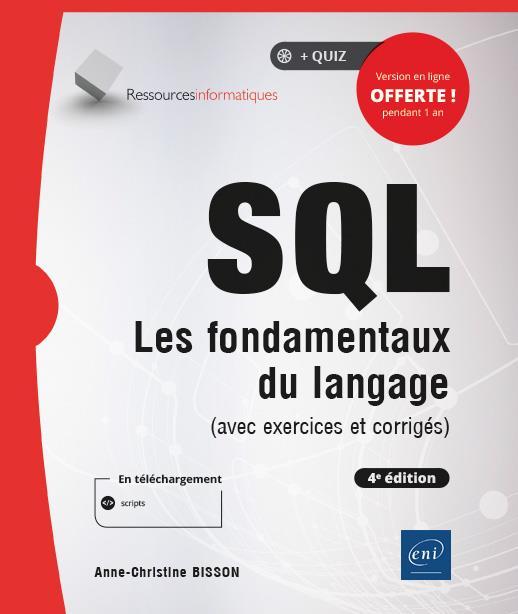 SQL ; les fondamentaux du langage (avec exercices et corrigés) (4e édition)