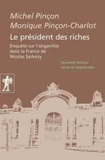 Vente Livre Numérique : Le président des riches  - Monique Pincon-Charlot