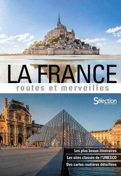 LA FRANCE  -  ROUTES ET MERVEILLES (EDITION 2018)
