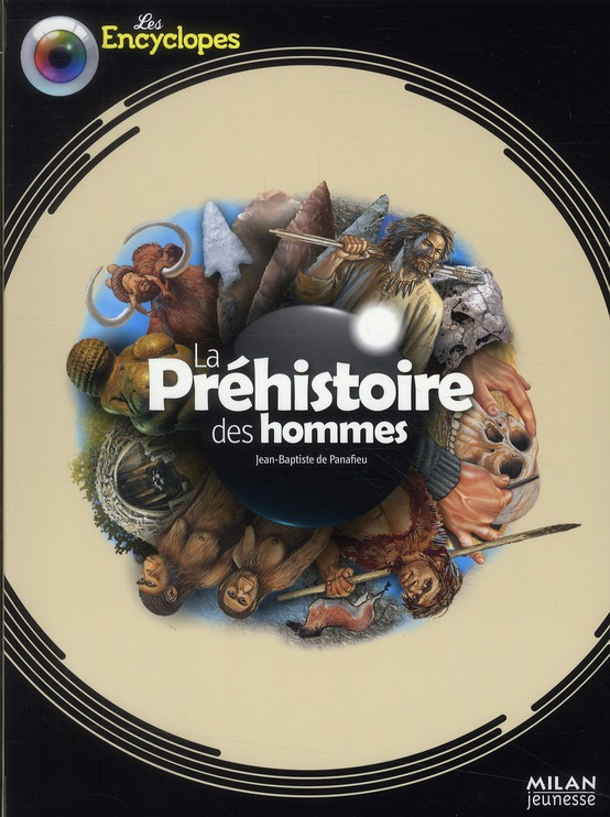 La Prehistoire Des Hommes (Edition 2010)