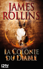 Vente EBooks : La colonie du diable  - James ROLLINS
