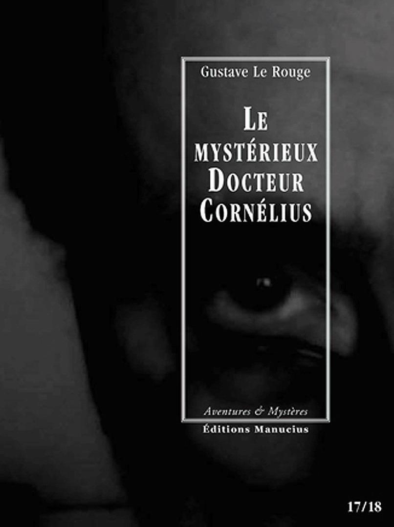 Le mystérieux docteur Cornélius t.17 et t.18