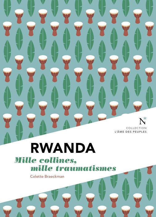 Rwanda ; mille collines, mille traumatismes