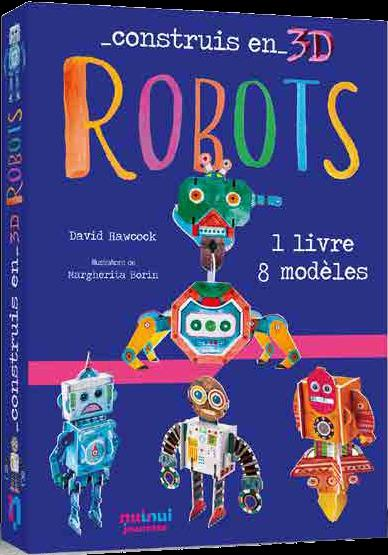 construis en 3D ; robots