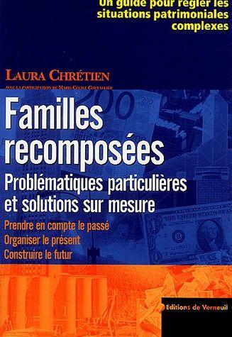 Familles recomposées ; problématiques particulières et solutions sur mesure