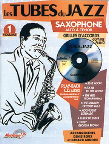 Tubes Du Jazz (Les) : Saxophone, Vol 1 + Cd