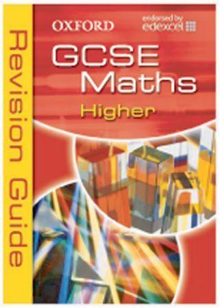 Oxford GCSE maths for Edexcel : higher revision guide