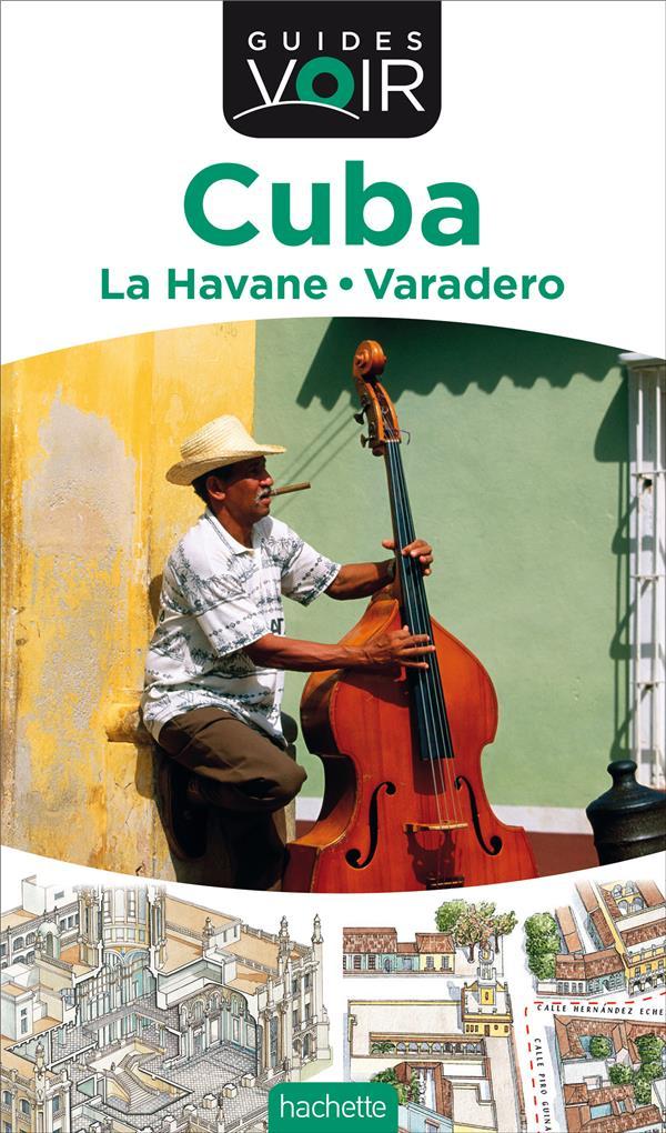Guides Voir ; Cuba