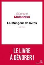 Vente Livre Numérique : Le mangeur de livres  - Stephane Malandrin