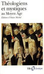 Theologiens et mystiques au moyen age - la poetique de dieu (v -xv  siecles)