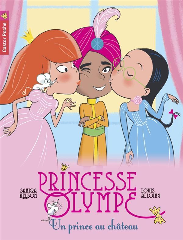 Princesse Olympe t.5 ; un prince au château