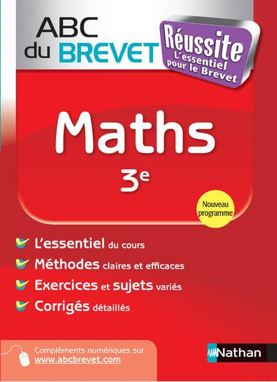 Abc Du Brevet Reussite T.34; Maths ; 3e