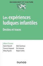 Vente EBooks : Les expériences ludiques infantiles  - Albert Ciccone