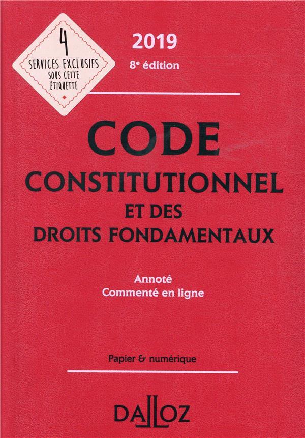 Code constitutionnel et des droits fondamentaux annoté et commenté en ligne (édition 2019)