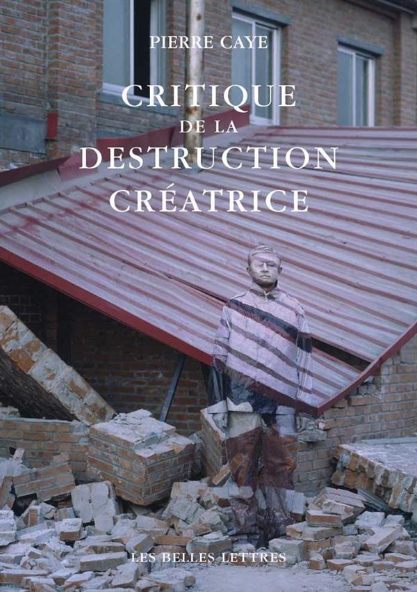 Critique de la destruction créatrice ; production et humanisme