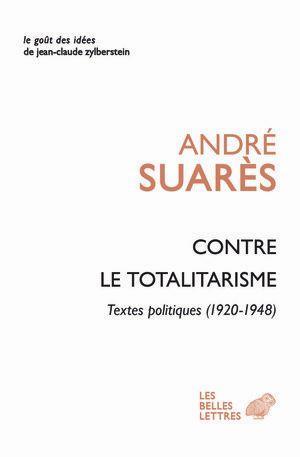 Contre Les Totalitarismes ; Textes Politiques (1920-1948)