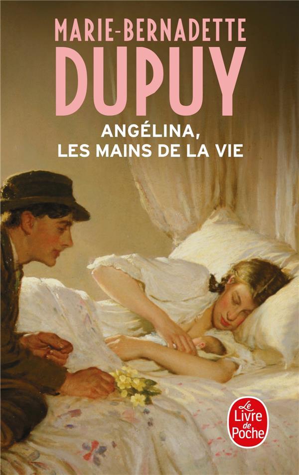 ANGELINA T.1  -  LES MAINS DE LA VIE Dupuy Marie-Bernadette