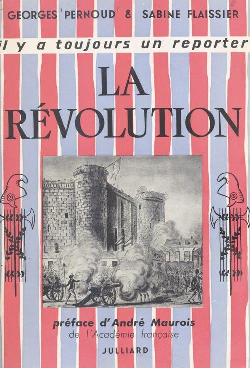 La Révolution  - Sabine Flaissier  - Georges Pernoud