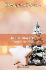 Vente EBooks : L'amant de Noël  - Meryl Sawyer