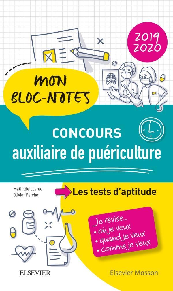 Concours auxiliaire de puériculture ; les tests d'aptitude ; mon bloc-notes. je révise... (édition 2019/2020)
