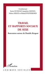 Travail et rapports sociaux de sexe  - Jacqueline Heinen - Xavier Dunezat - Helena Hirita - Collectif - Roland Pfefferkorn