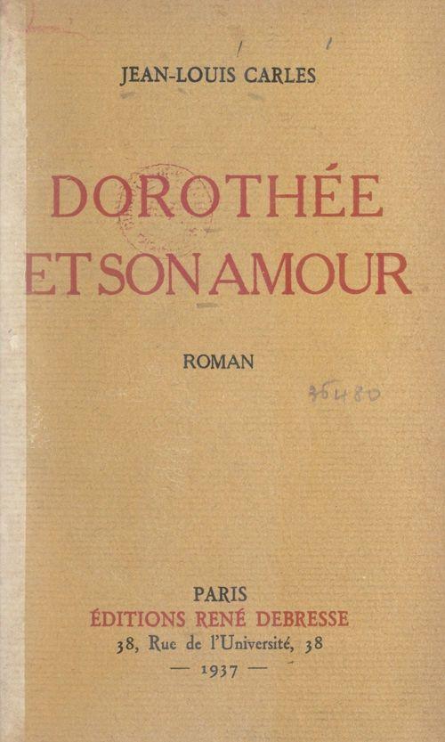 Dorothée et son amour  - Jean-Louis Carles