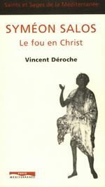 Vente Livre Numérique : Syméon Salos: le fou en Christ  - Vincent Déroche