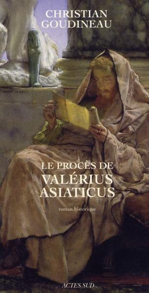 Le Proces De Valerius Asiaticus