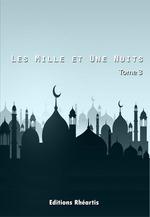 Les Mille et Une Nuits - T3  - Auteur Anonyme