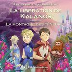 Vente AudioBook : La montagne des ténèbres  - Anny Blaise