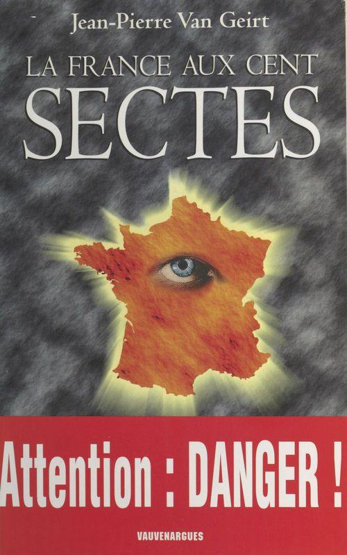 La France aux cent sectes