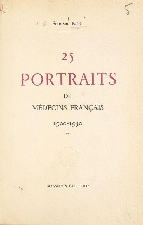 25 portraits de médecins français