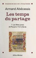 Vente Livre Numérique : Les temps du partage (1)  - Armand Abecassis