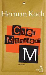 Cher Monsieur M.  - Herman Koch