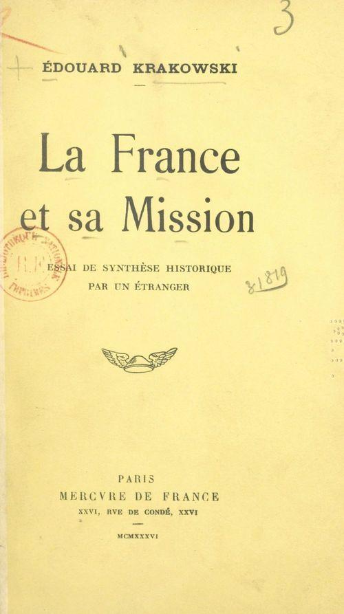 La France et sa mission  - Édouard Krakowski