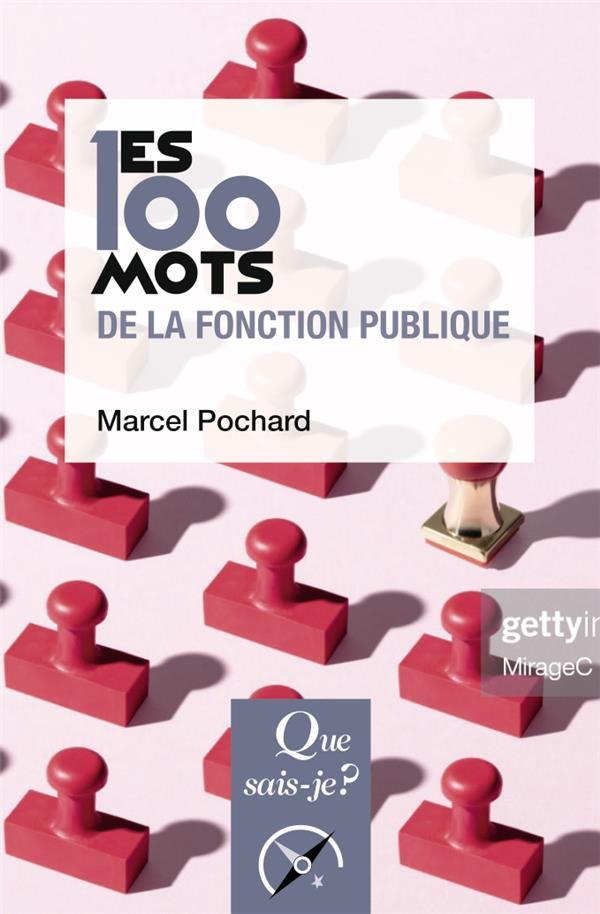 Les 100 mots de la fonction publique (2e édition)