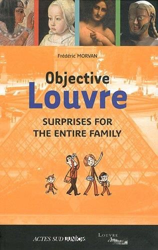 objective Louvre ; surprises for the entire family