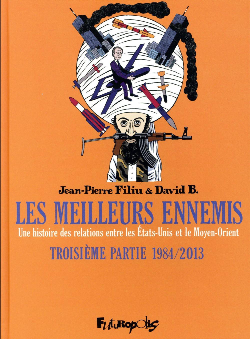 Les meilleurs ennemis T.3 ; 1984-2013