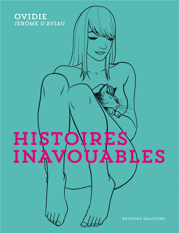 HISTOIRES INAVOUABLES Ovidie