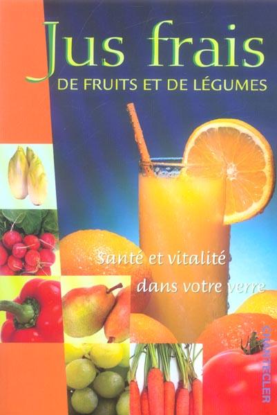 Jus frais de fruits et de legumes