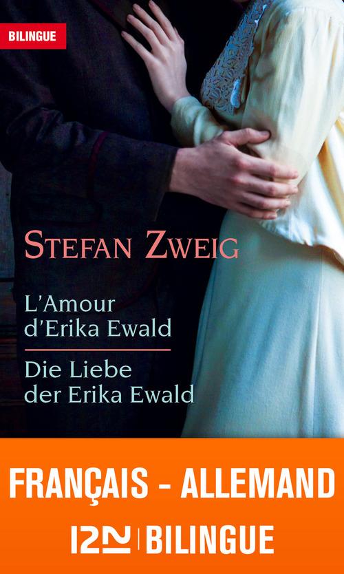 L'amour d'Erika Ewald ; die liebe der Erika Ewald