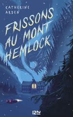 Vente Livre Numérique : Frissons au Mont Hemlock  - Katherine Arden
