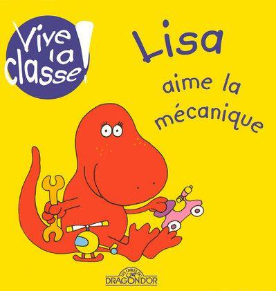 Lisa aime la mécanique