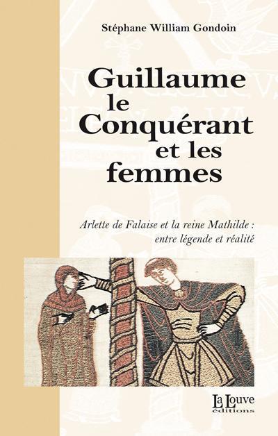 Guillaume le Conquérant et les femmes