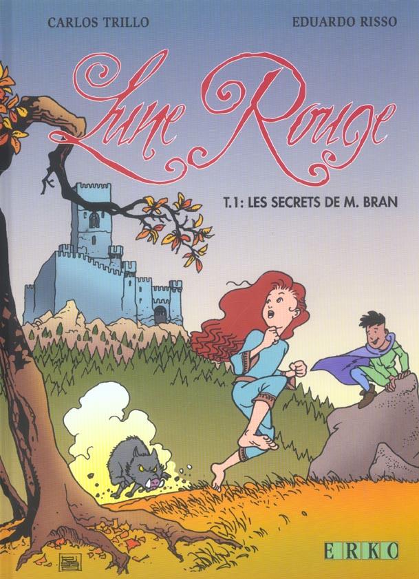 Lune rouge t.1 ; les secrets de M. Bran