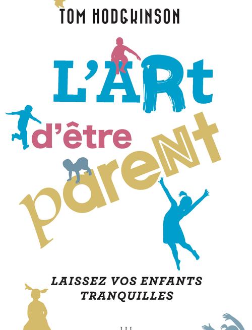 L'art d'être parent...