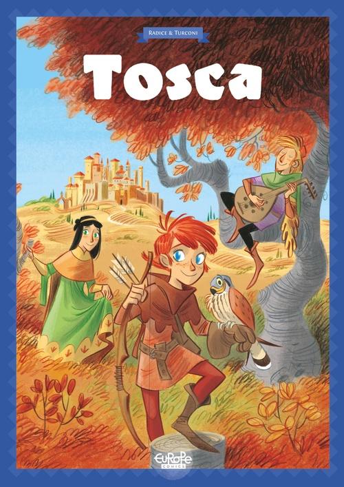 Tosca des Bois - Tome 1 - Tosca